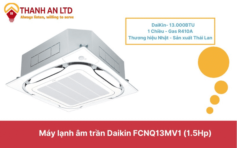Máy lạnh âm trần 1.5HP Daikin FCNQ13MV1