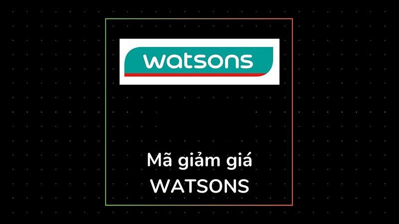 Giải đáp những câu hỏi thường gặp về mã giảm giá Watsons