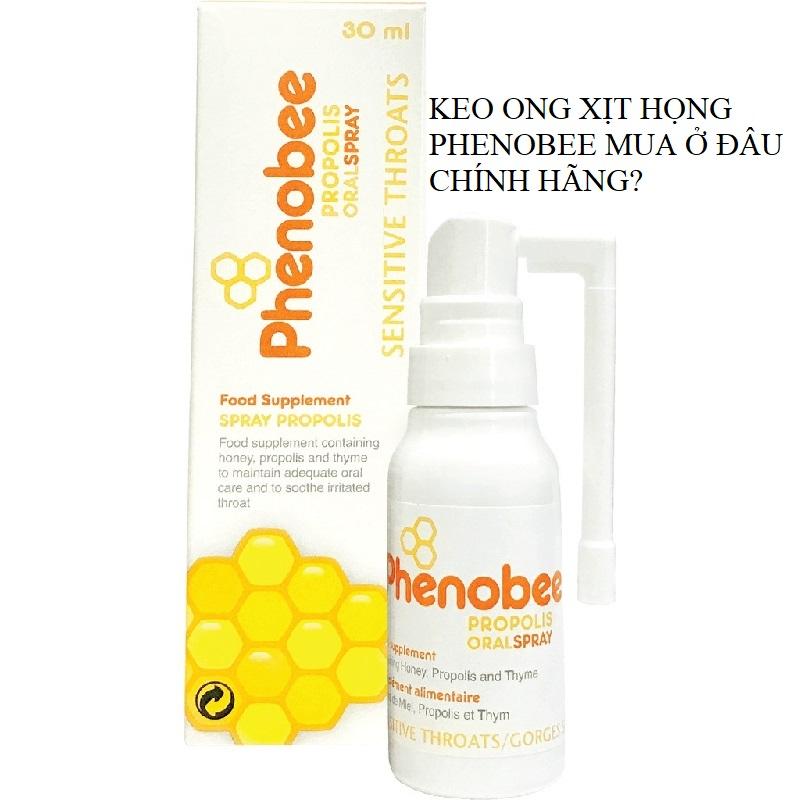 Keo ong xịt họng Phenobee chất lượng có bán tại công ty phân phối