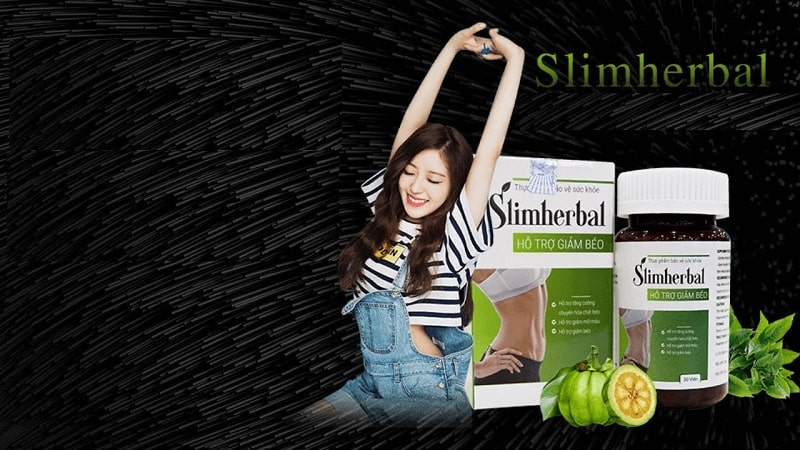 SLIM HERBAL - Viên giảm cân an toàn, hiệu quả rất được tin dùng hiện nay