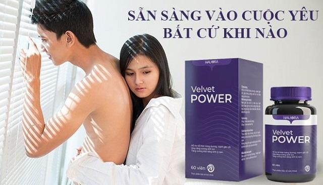 Viên uống hằng ngày Velvet Power giúp chàng sẵn sàng vào cuộc yêu bất cứ lúc nào